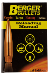 Berger Bullets Reloading Manual, Berg 11111 Reloadng Manual 1st Edition
